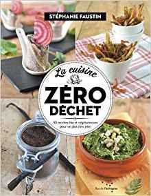 la cuisine en mode zéro déchet